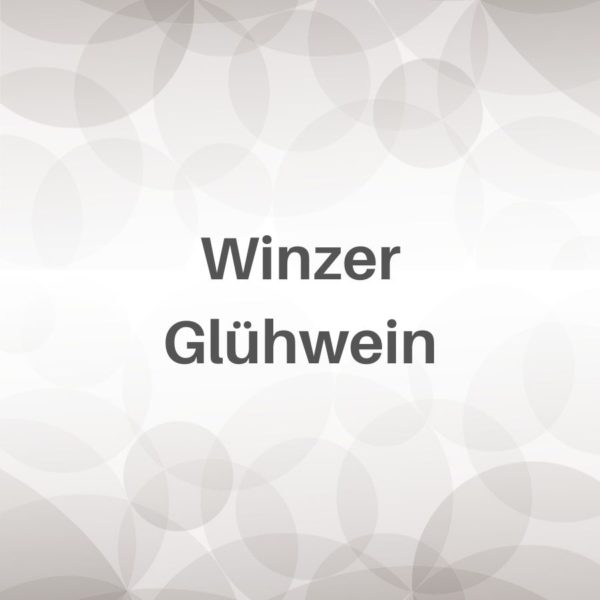 Winzer Glühwein - Weingut und Edelbrennerei Gemmrich